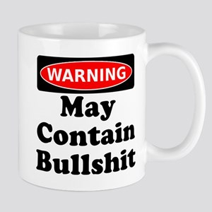 Warning May Contain Bullshit Mug