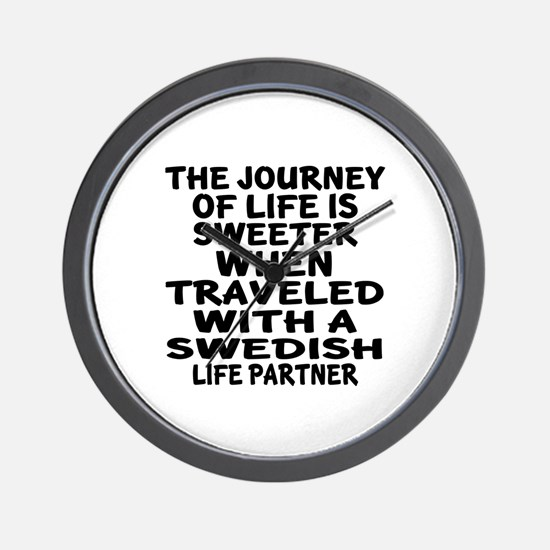 Traveled With Swedish Life Partner Wall Clock