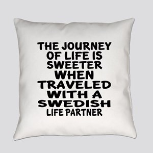 Traveled With Swedish Life Partner Everyday Pillow