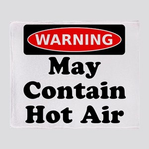Warning May Contain Hot Air Throw Blanket
