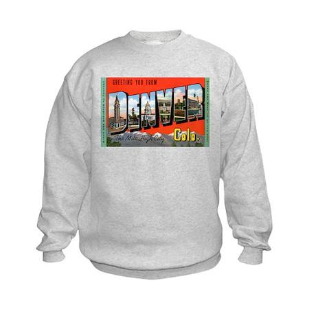 Denver Colorado Greetings Kids Sweatshirt