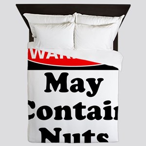 Warning May Contain Nuts Queen Duvet