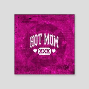 "Hot Mom Square Sticker 3"" x 3"""