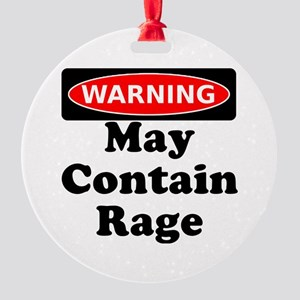 Warning May Contain Rage Ornament