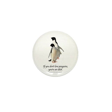If You Don't Love Penguins Mini Button (100 pack)