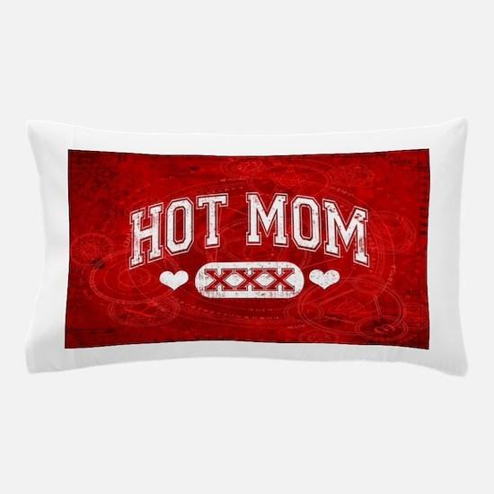 Hot Mom Pillow Case