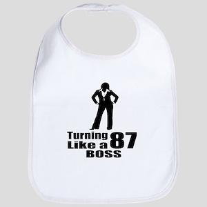 Turning 87 Like A Boss Birthday Cotton Baby Bib