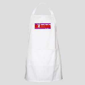 That's Mr. Asshole to you! BBQ Apron