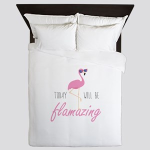 Today Will Be Flamazing Queen Duvet