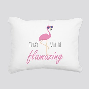 Today Will Be Flamazing Rectangular Canvas Pillow