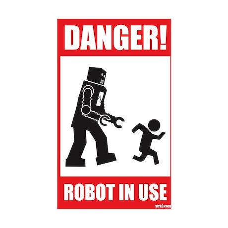 Danger: Robot in Use Rectangle Sticker