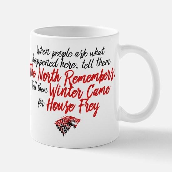 GOT Winter Came For House Frey Mugs