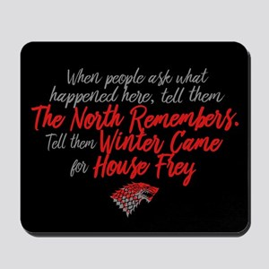 GOT Winter Came For House Frey Mousepad