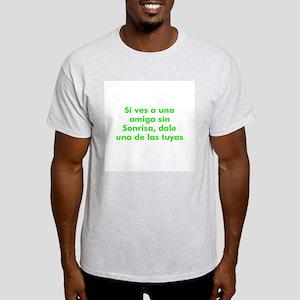 Si ves a una amiga sin Sonris Ash Grey T-Shirt