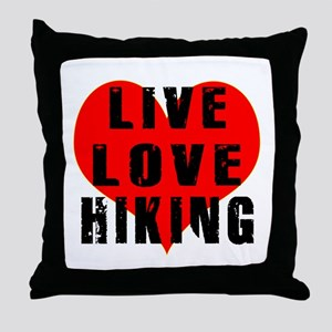 Live Love Hiking Throw Pillow