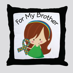 Autism For My Brother Throw Pillow