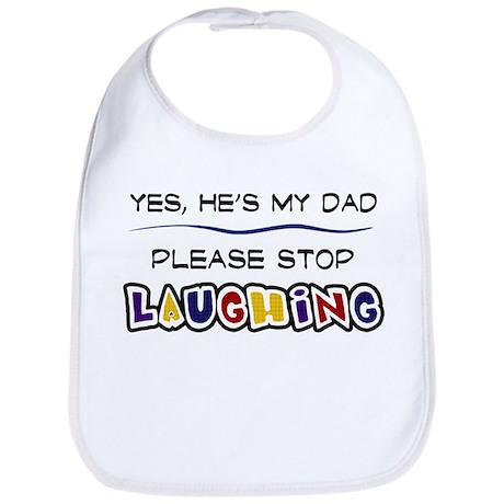 Yes, He's My Dad Bib