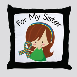 Autism For My Sister Throw Pillow