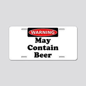 Warning May Contain Beer Aluminum License Plate