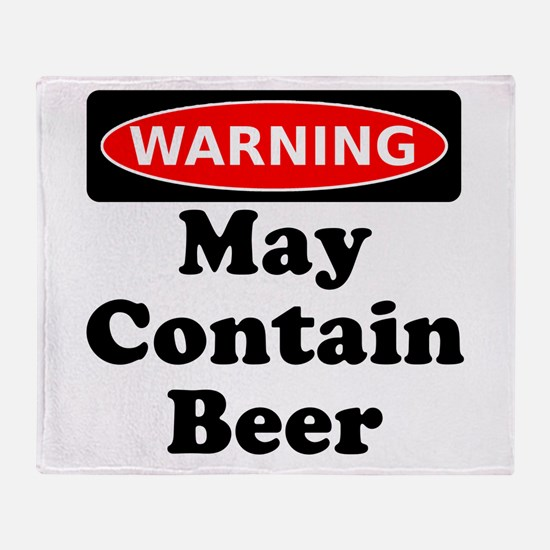 Warning May Contain Beer Throw Blanket