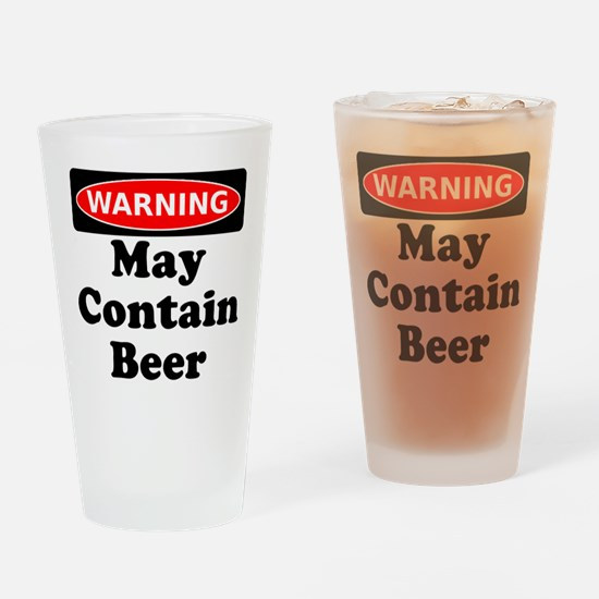 Warning May Contain Beer Drinking Glass