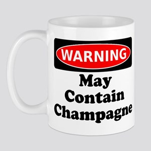 Warning May Contain Champagne Mug
