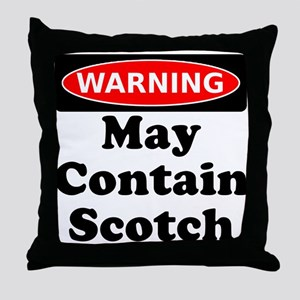 Warning May Contain Scotch Throw Pillow