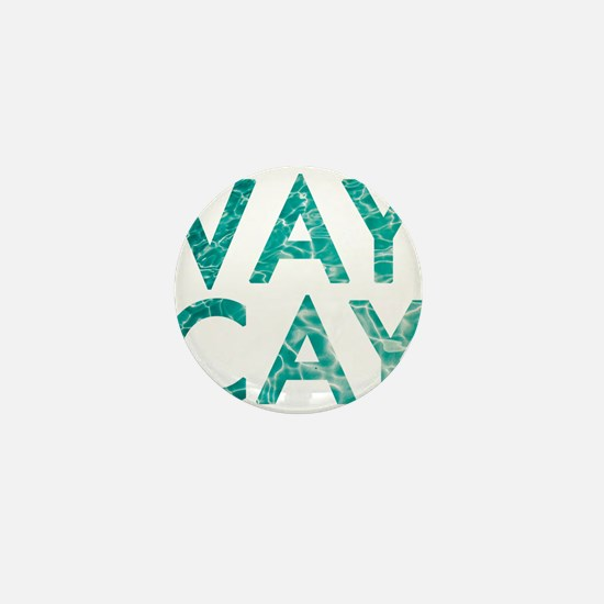 vaycay Mini Button