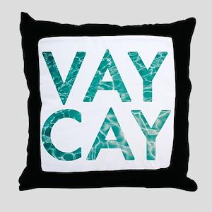 vaycay Throw Pillow