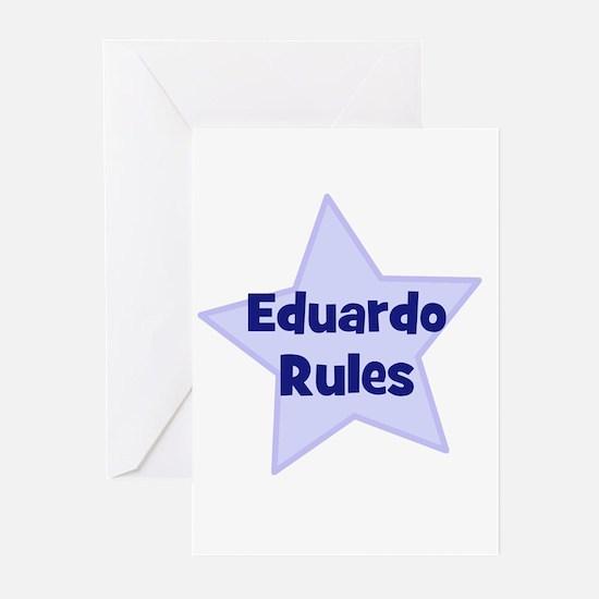 Eduardo Rules Greeting Cards (Pk of 10)