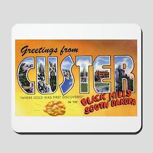 Custer South Dakota Greetings Mousepad
