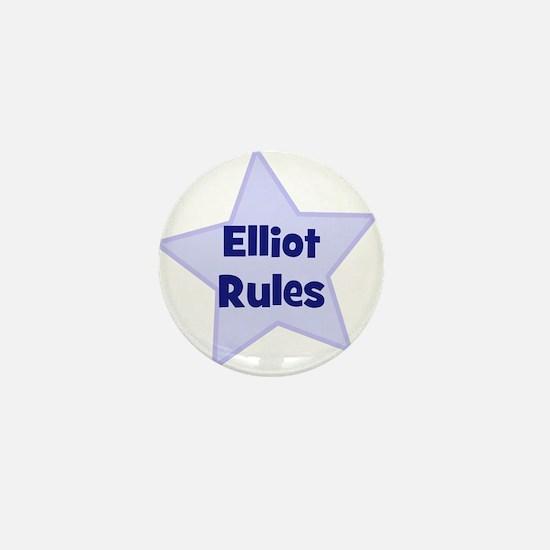 Elliot Rules Mini Button