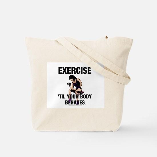 TOP Exercise Slogan Tote Bag