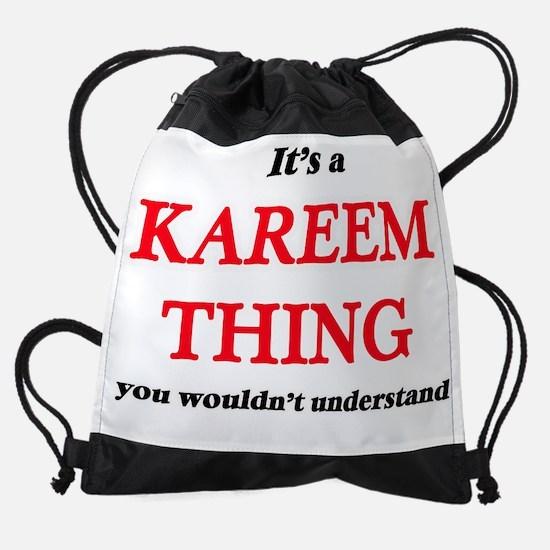 It's a Kareem thing, you wouldn Drawstring Bag
