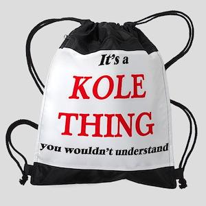 It's a Kole thing, you wouldn&# Drawstring Bag