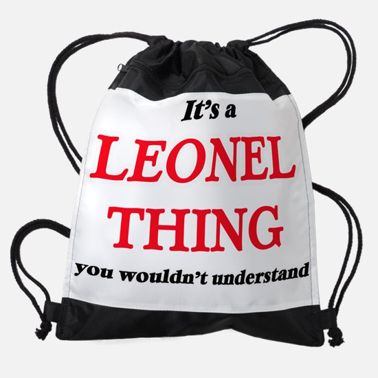 It's a Leonel thing, you wouldn Drawstring Bag