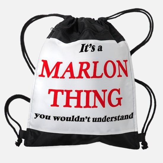 It's a Marlon thing, you wouldn Drawstring Bag