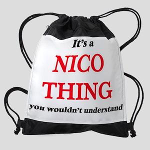 It's a Nico thing, you wouldn&# Drawstring Bag