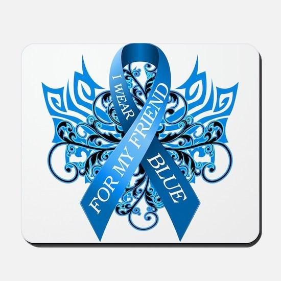 I Wear Blue for my Friend Mousepad