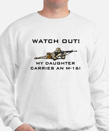 MILITARY DAUGHTER M-16 Sweatshirt