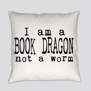I Am A Book Dragon Not A Worm Everyday Pillow