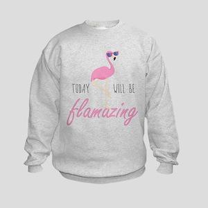 Today Will Be Flamazing Sweatshirt