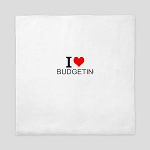 I Love Budgeting Queen Duvet