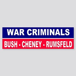 CRIMINALS... Bumper Sticker