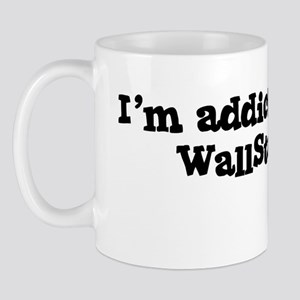 I'm Addicted to WallStrip Mug