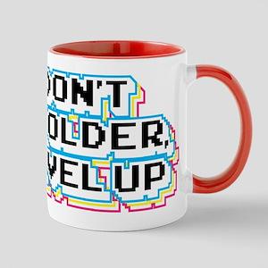 I Don't Get Older I Level Up 11 oz Ceramic Mug
