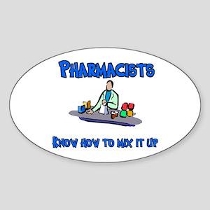 Pharmacists know how to mix i Oval Sticker