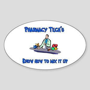 Pharmacy Techs know how to mi Oval Sticker