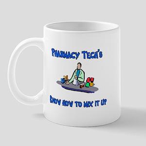 Pharmacy Techs know how to mi Mug
