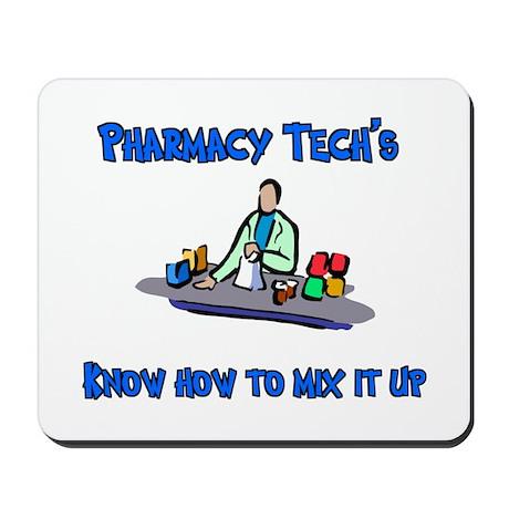 Pharmacy Techs know how to mi Mousepad